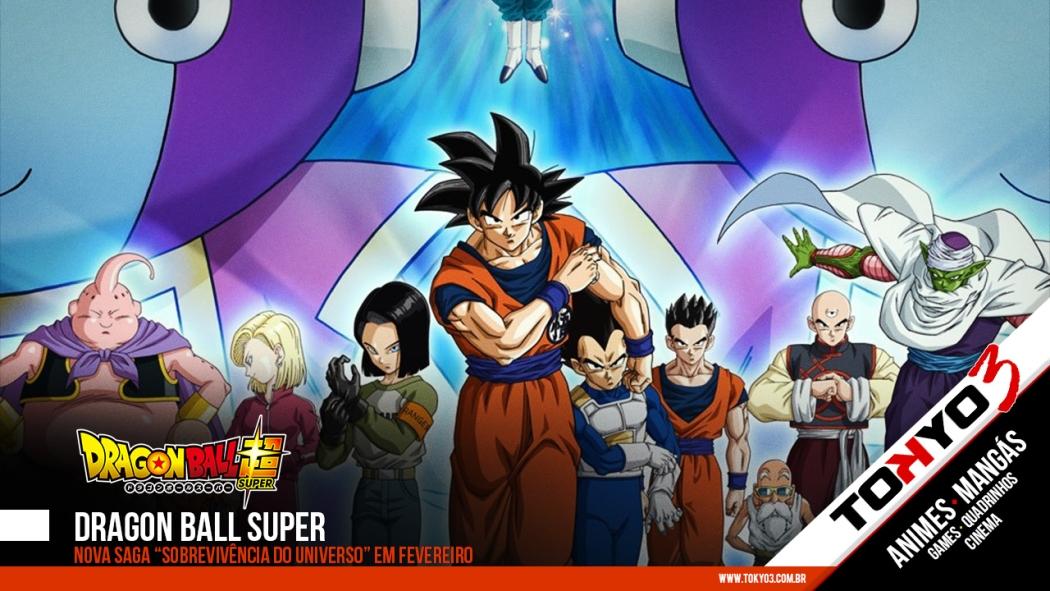 """Dragon Ball Super - Nova saga """"Sobrevivência do Universo"""" em fevereiro"""