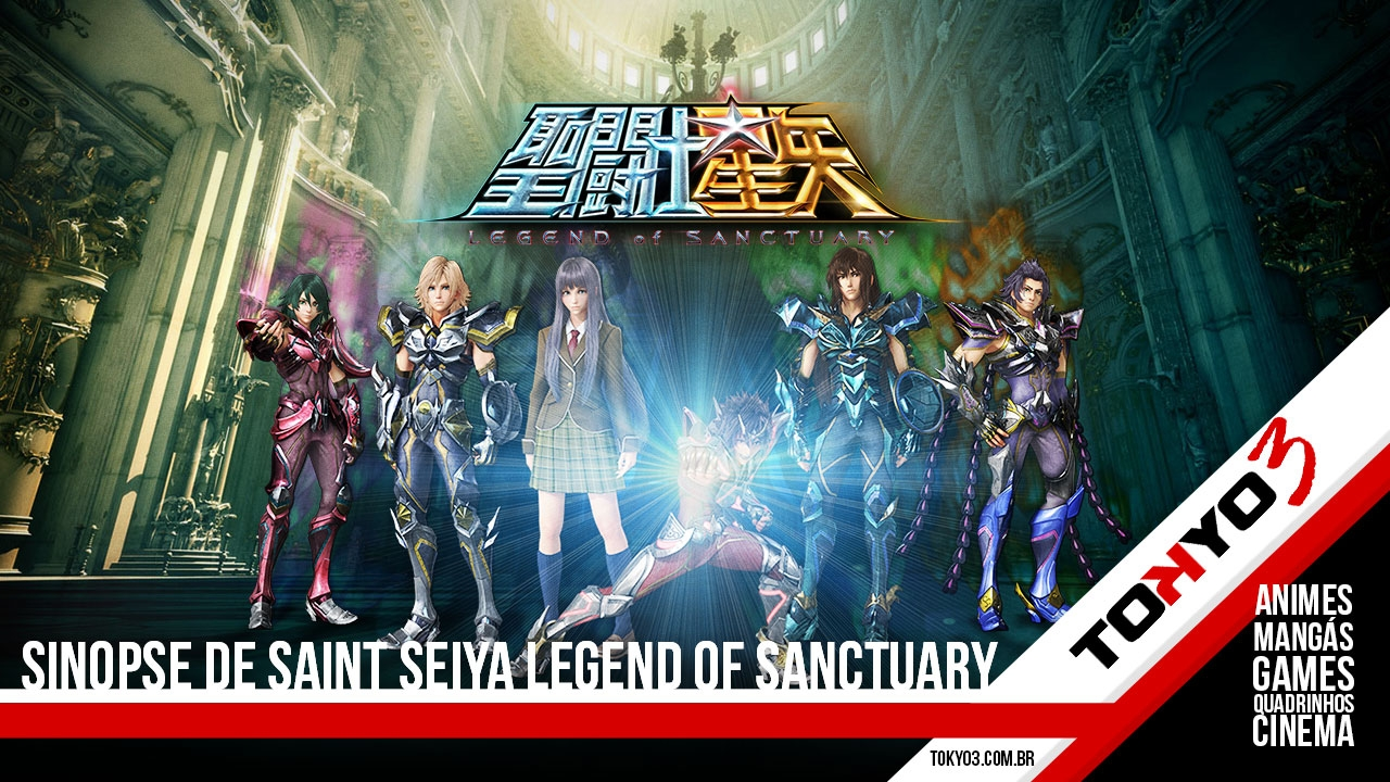 Sinopse de Saint Seiya Legend of Sanctuary - Tokyo 3