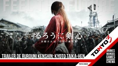 Confira o trailer de Rurouni Kenshin: Kyoto Taika-hen