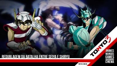 Duelo de Araque - Redublagem da batalha entre Seiya e Shiryu