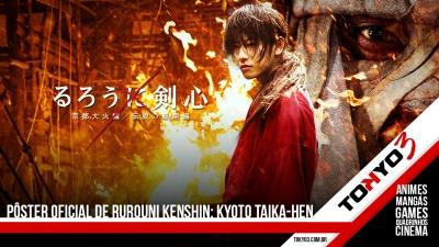 Pôster oficial de Rurouni Kenshin: Kyoto Taika-hen