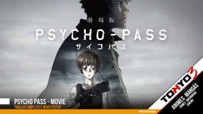 Psycho-Pass - Movie - Trailer completo e novo pôster