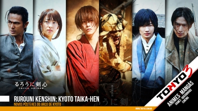 Rurouni Kenshin: Kyoto Taika-hen - Novos pôsteres do arco de Kyoto