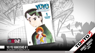 Yu Yu Hakusho #1 - Mangá será relançado pela JBC