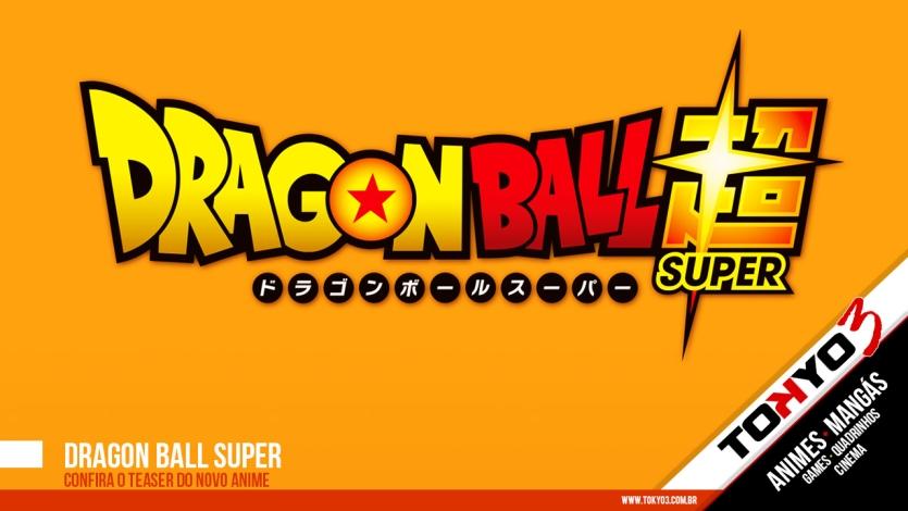 Dragon Ball Super - Confira o teaser do novo anime