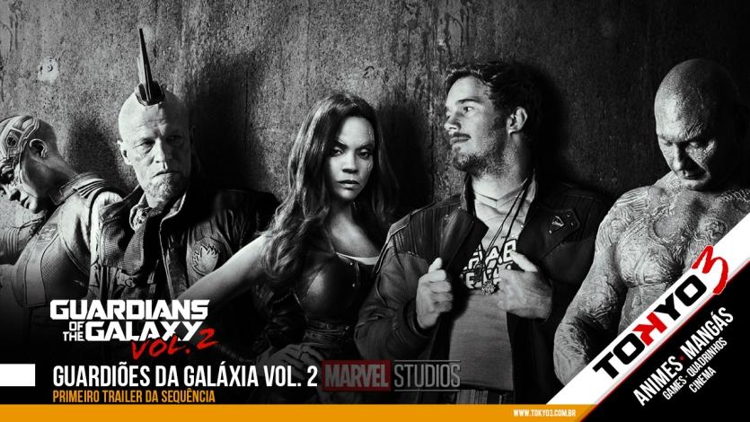 Guardiões da Galáxia Vol. 2 - Primeiro Trailer