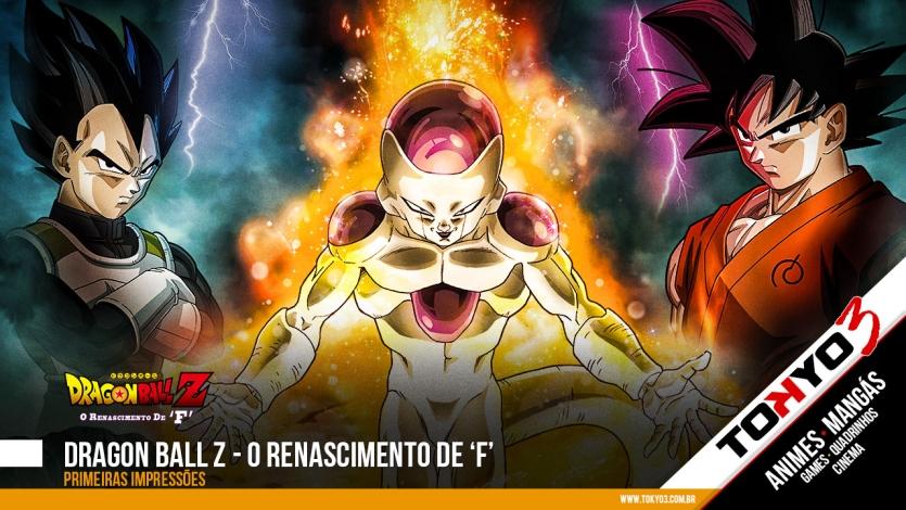 Primeiras impressões de Dragon Ball Z - O Renascimento de 'F'